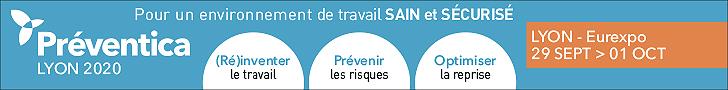 Préventica Lyon 2020 - Salon référence pour la santé et la sécurité au travail